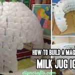 How To Build a Magnificent Milk Jug Igloo
