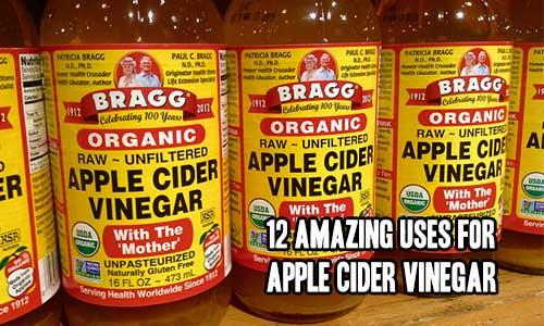 12 Amazing Uses For Apple Cider Vinegar