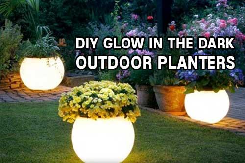 DIY Glow In The Dark Outdoor Planters
