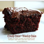10 Delicious Crazy Cake Recipes