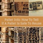 How To Tell If A Pallet Is Safe To Reuse
