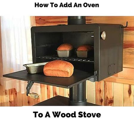 How To Add An Oven To A Wood Stove